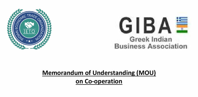 MOU signed between Greek Indian Business Association (GIBA) and Indian Economic Trade Organization (IETO)
