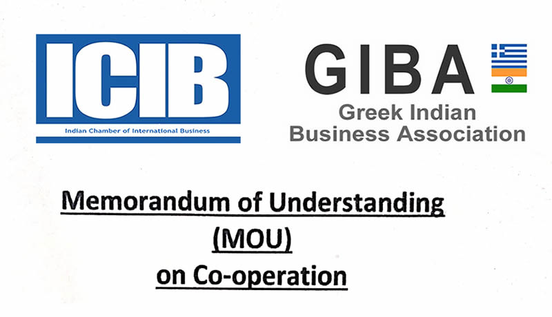 MOU signed between Greek Indian Business Association (GIBA) and Indian Chamber of International Business (ICIB)